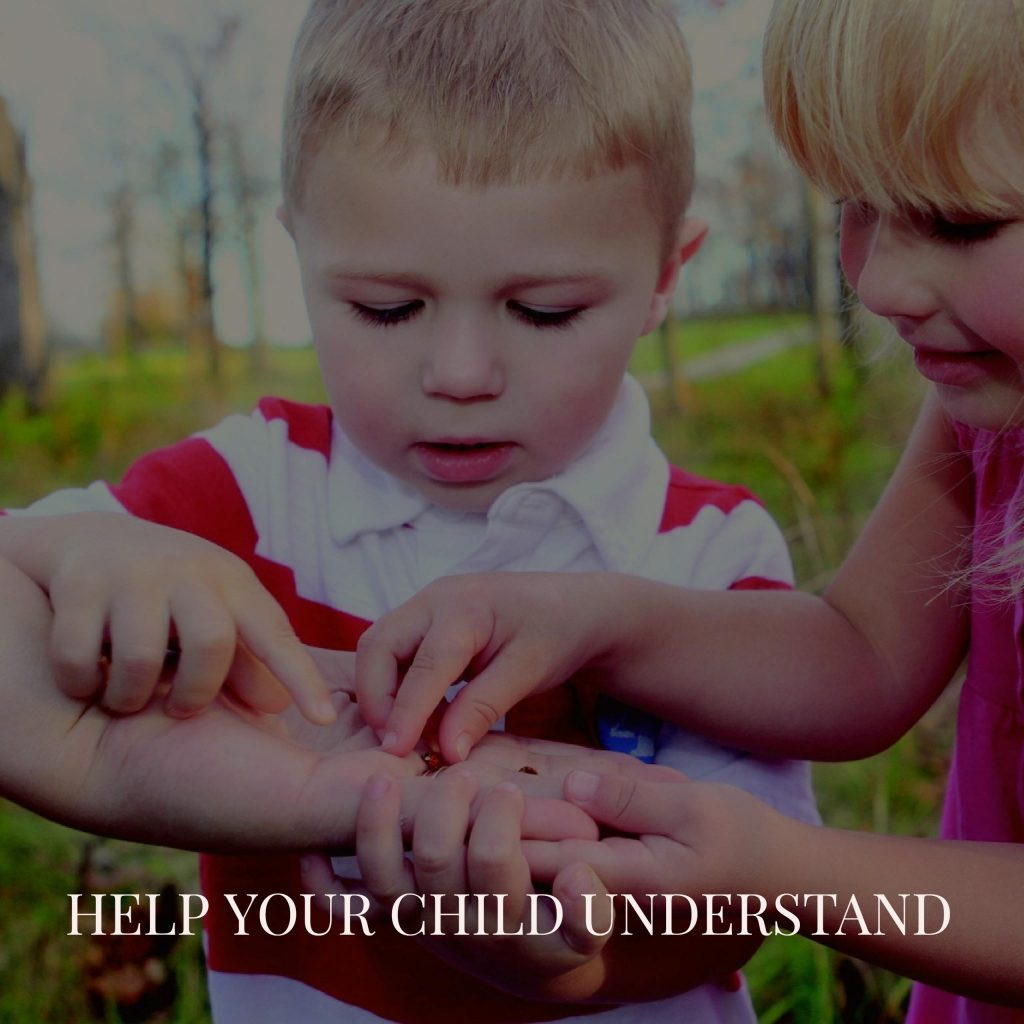 Help Your Child Understand