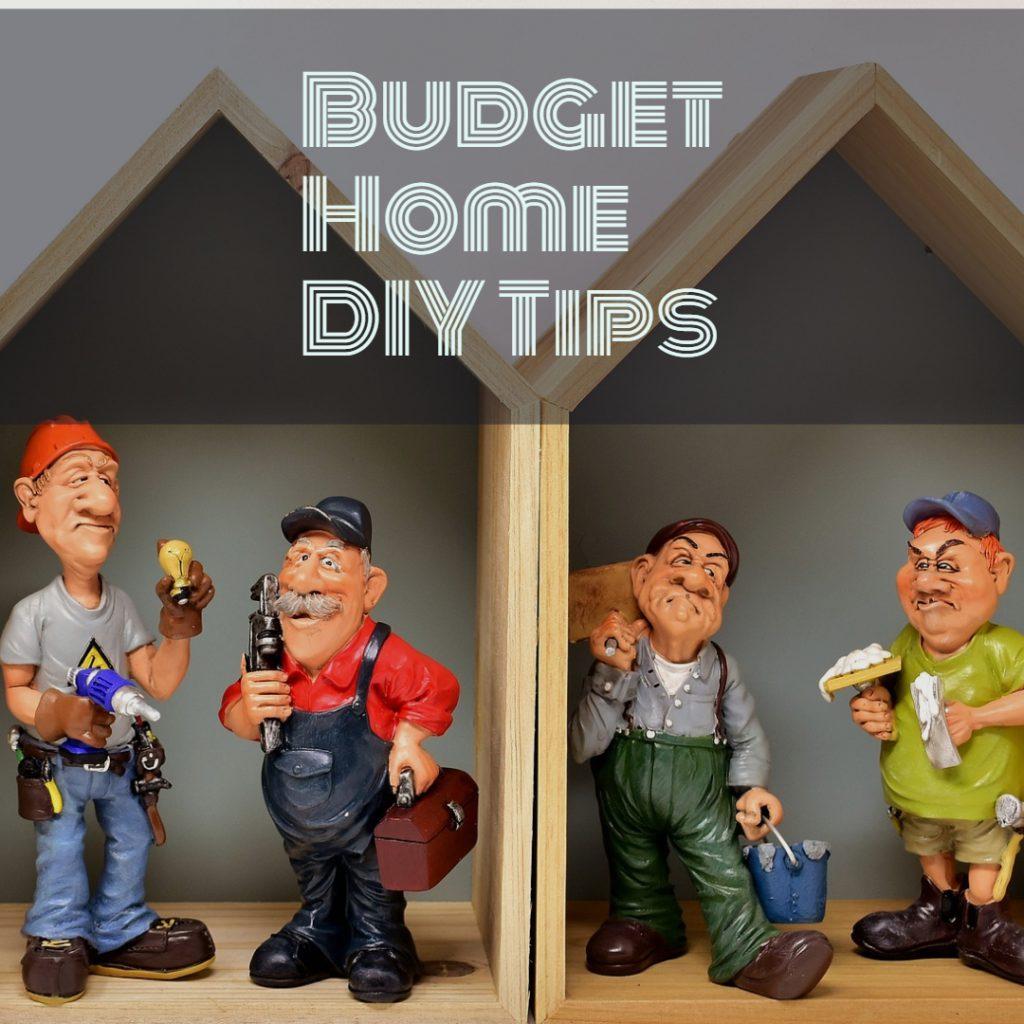 Budget Home DIY Tips