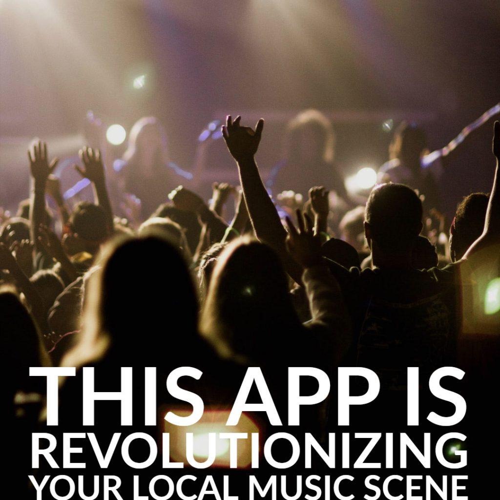 This App is Revolutionizing Your Local Music Scene