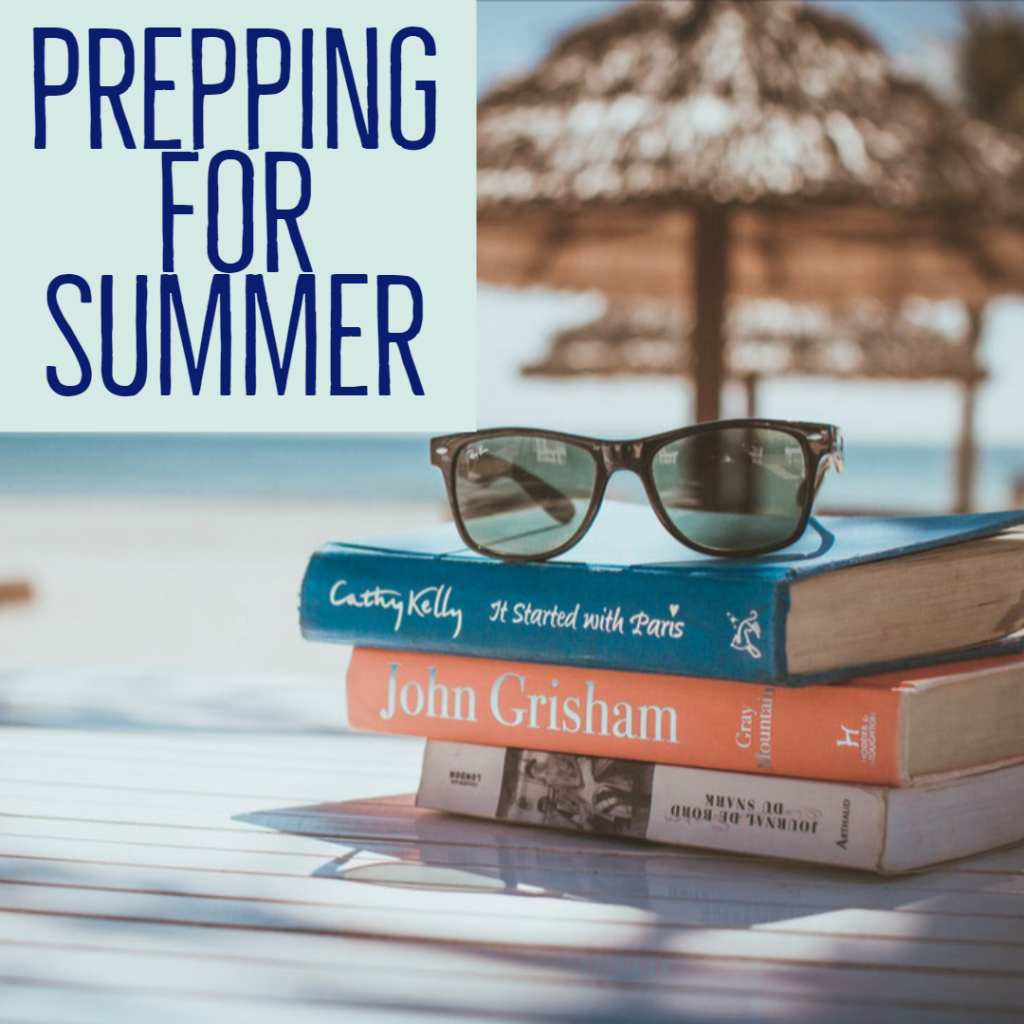 Prepping for Summer