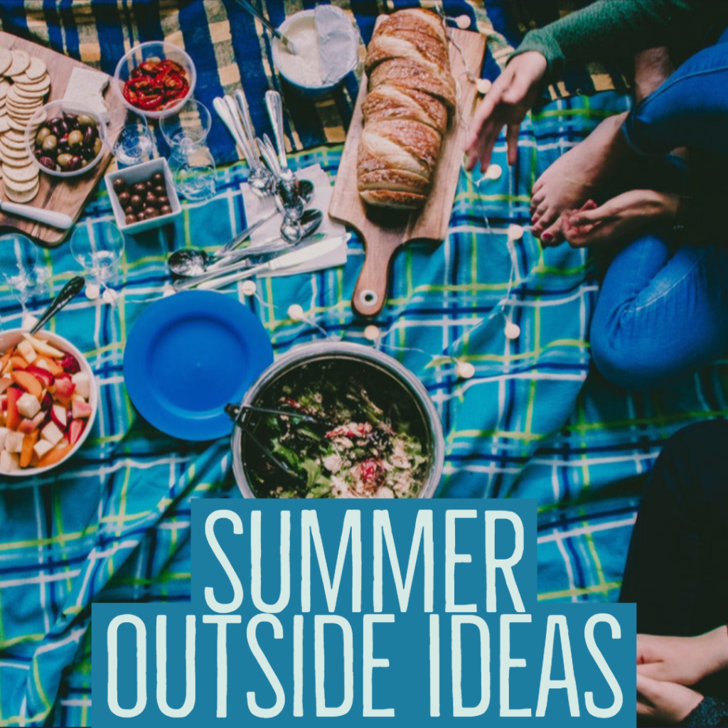 Summer Outside Ideas