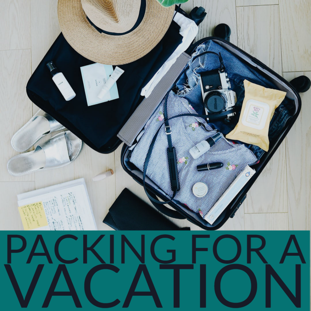 Packing For A Vacation