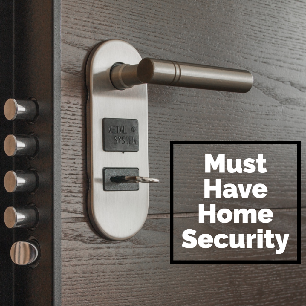 Must Have Home Security