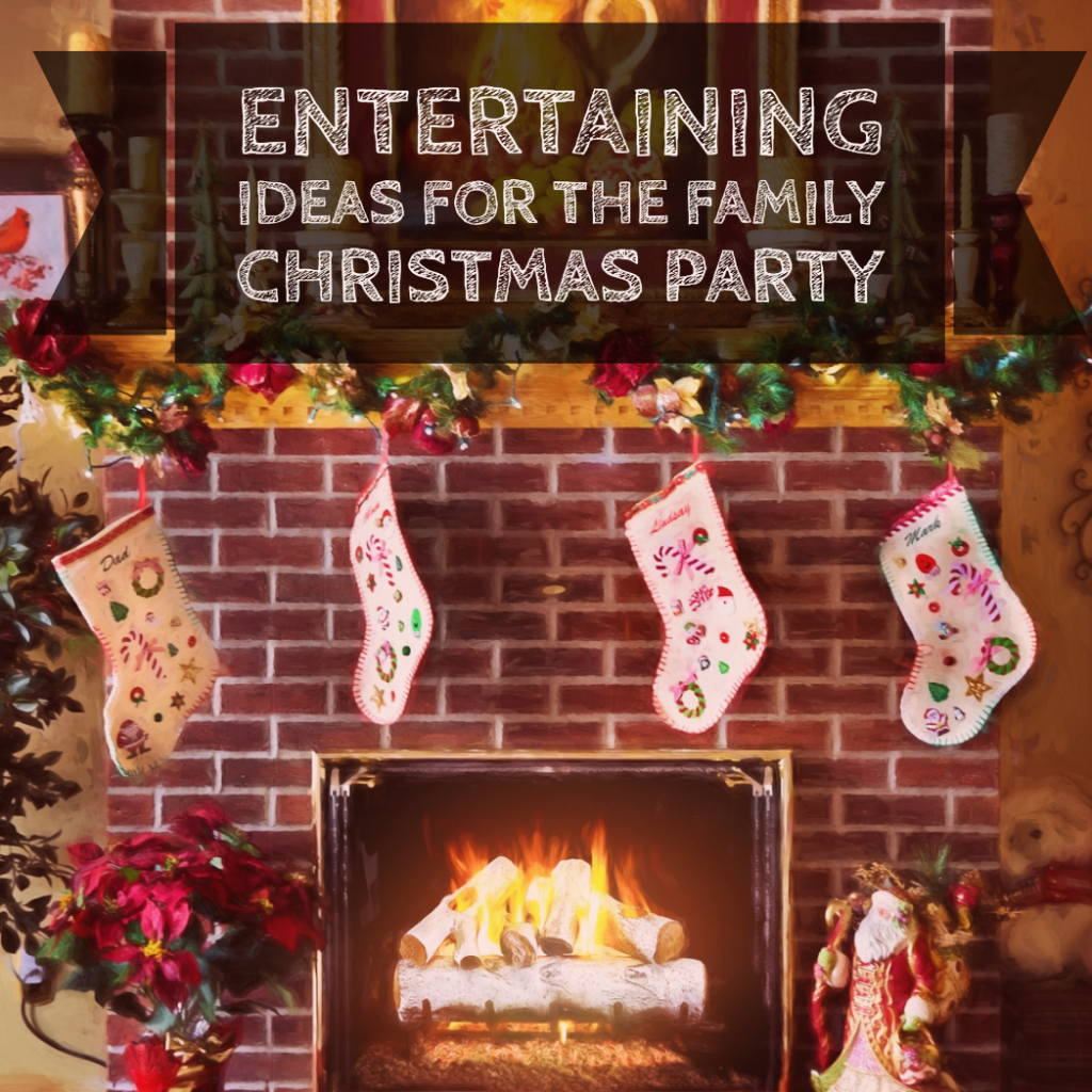 Entertaining Ideas for the Family Christmas Party