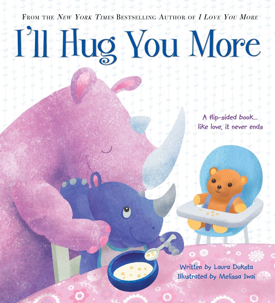I'll Hug You More by Laura Duksta