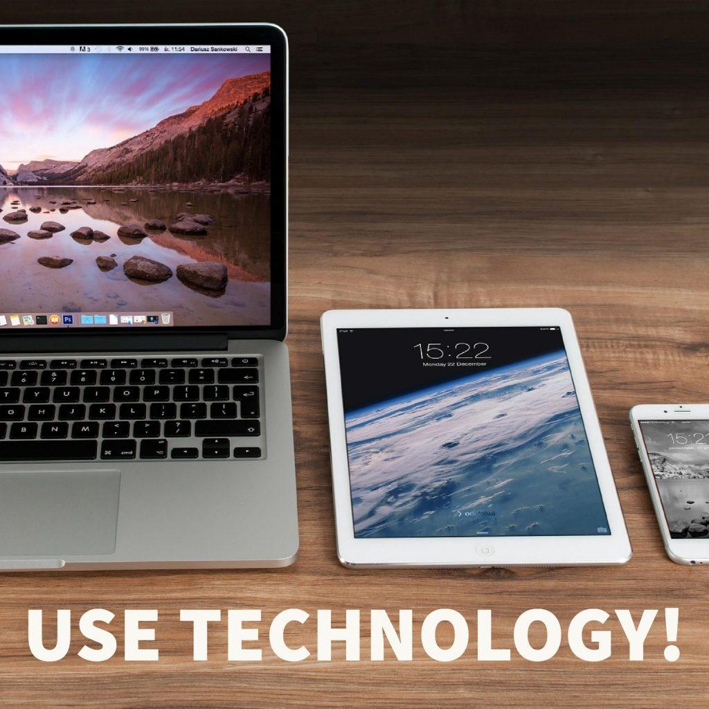 Use Technology