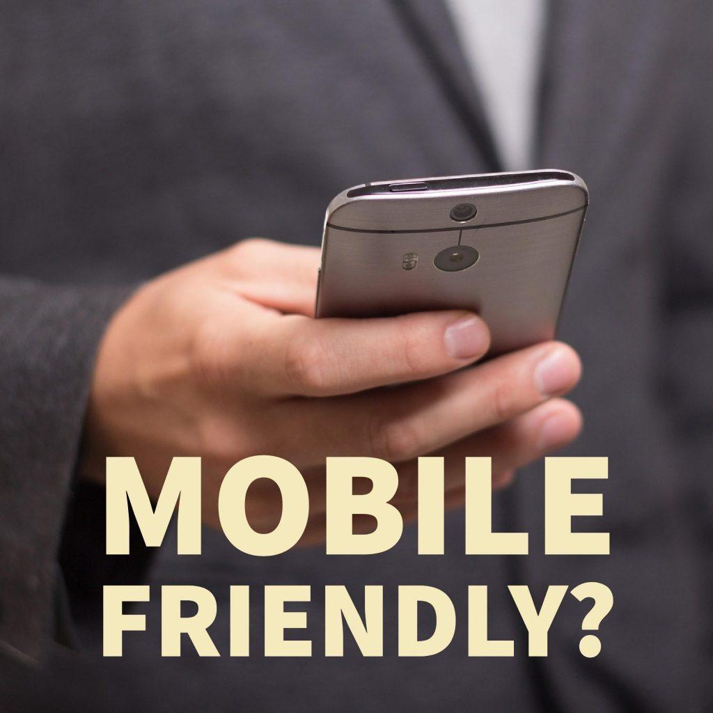 Mobile Friendly?