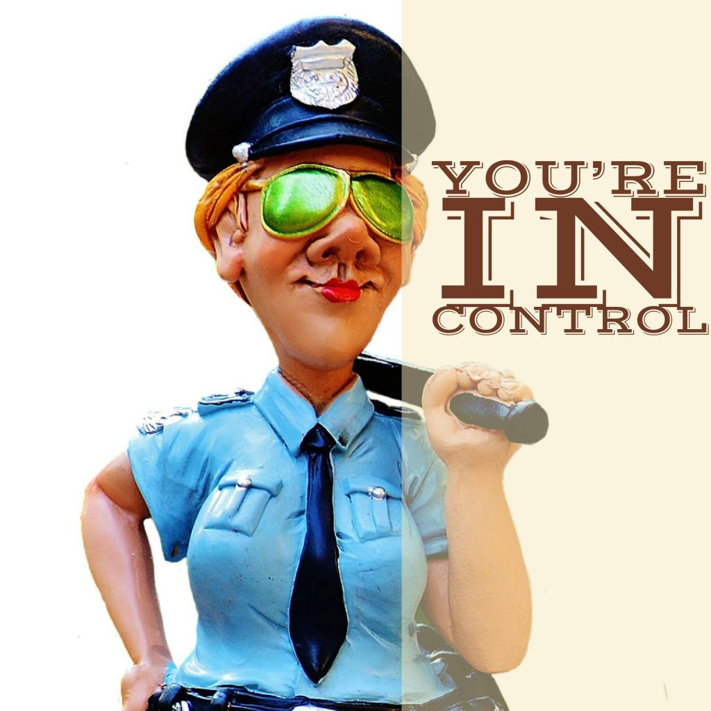You're in Control