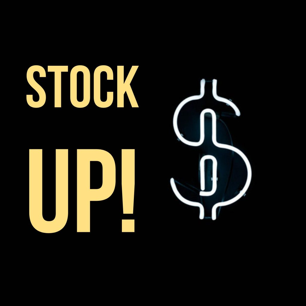 Stock Up!