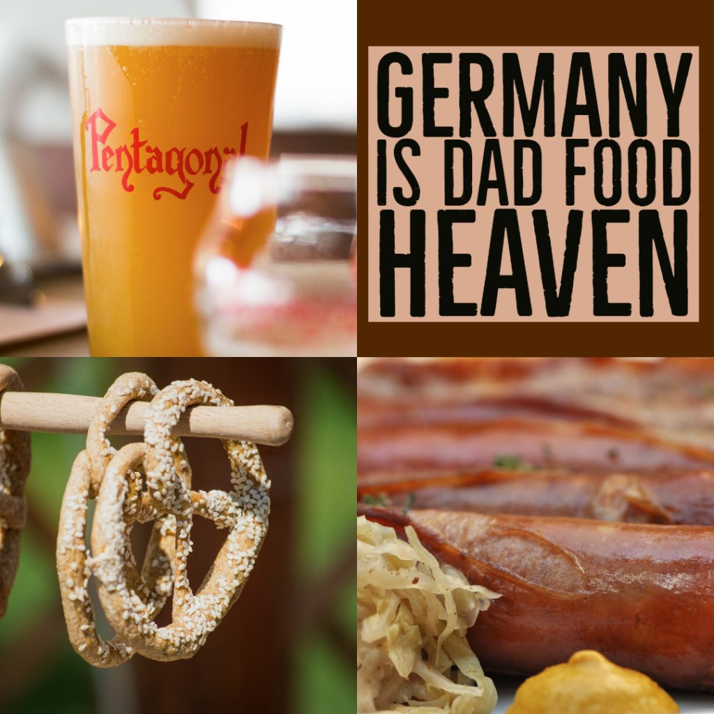 Germany Is Dad Food Heaven