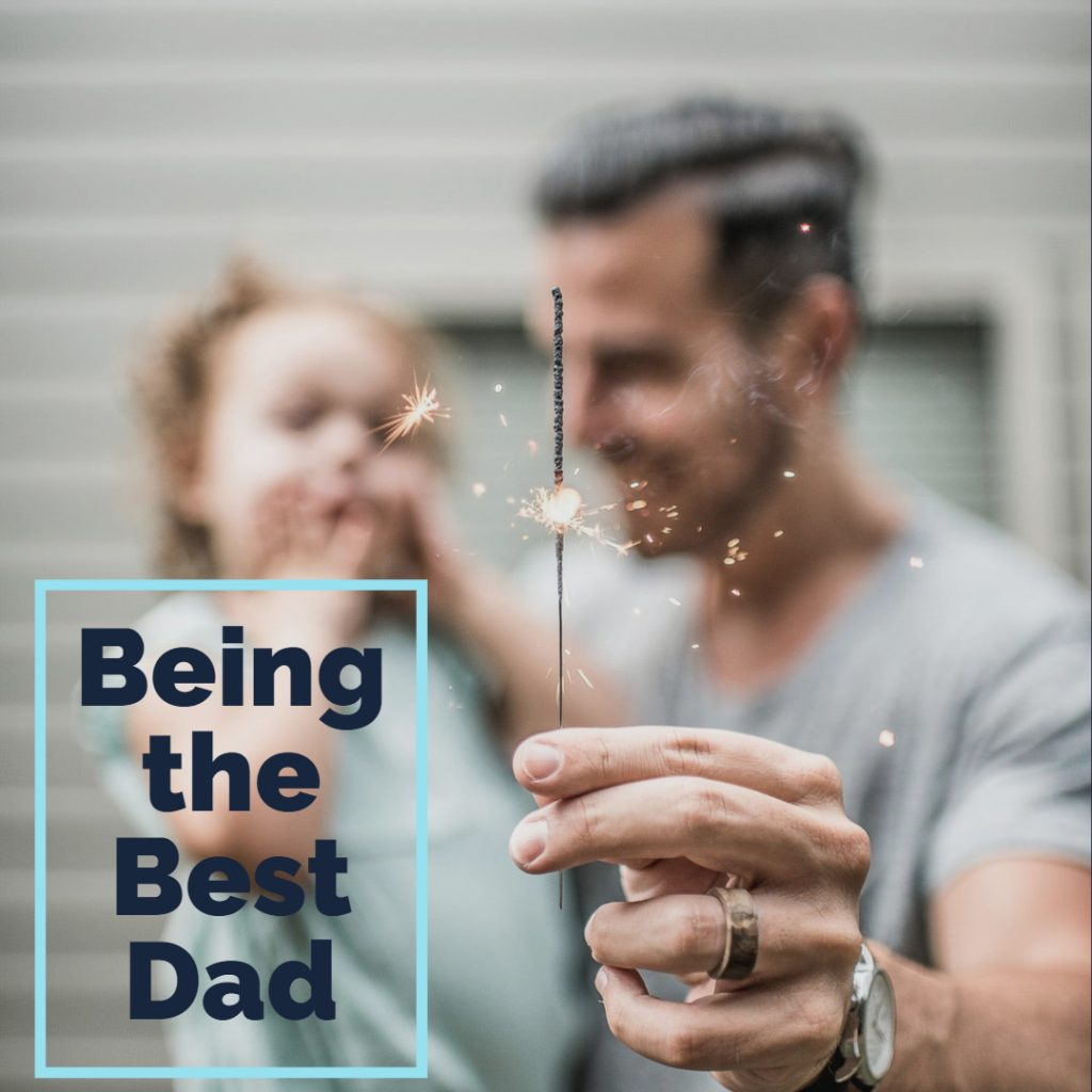Being the Best Dad