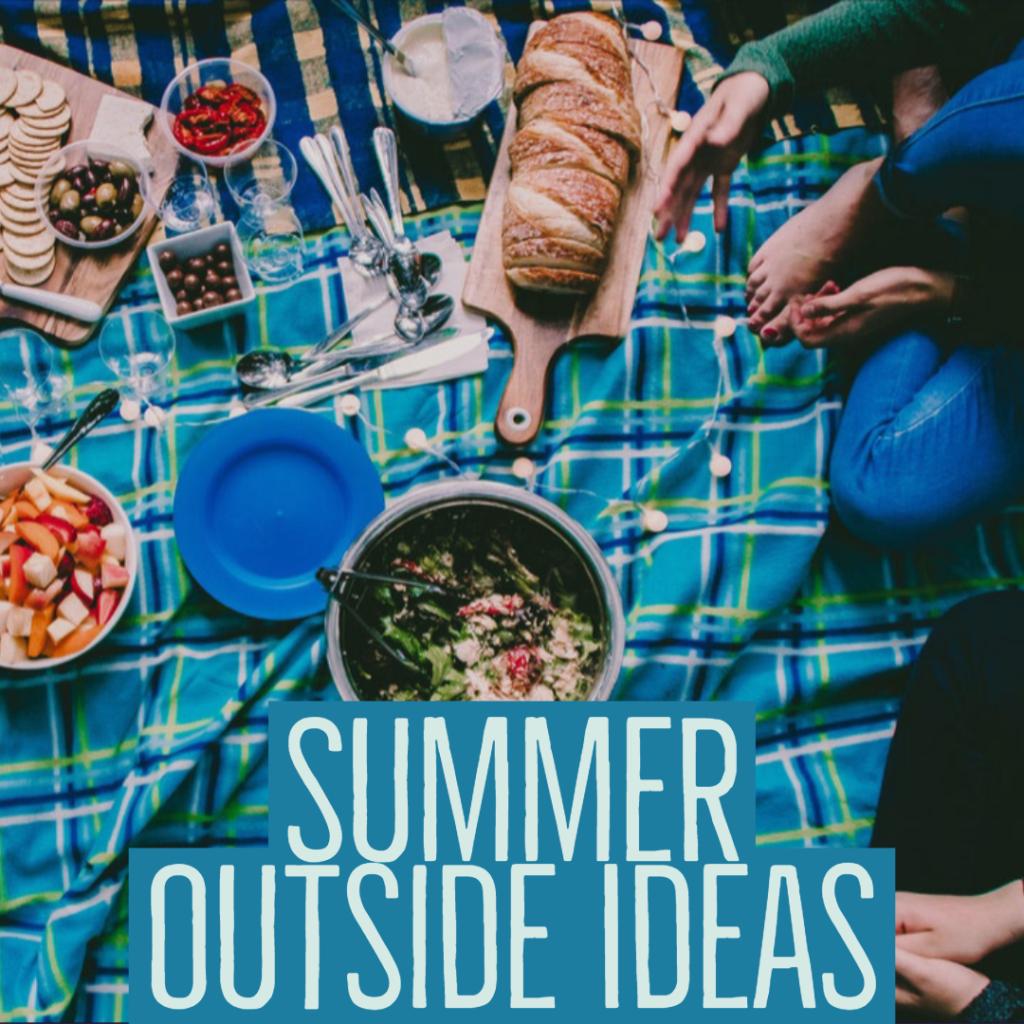 Summer Outside Ideas
