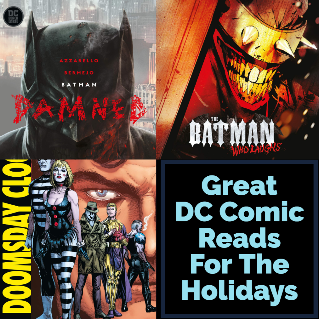 Great DC Comic Reads For The Holidays